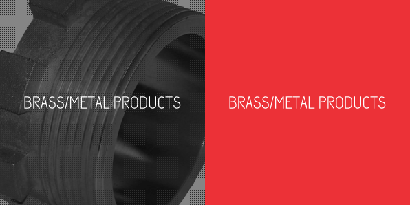 Brass/Metal Products